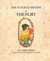 The Natural History Of The Flirt Book