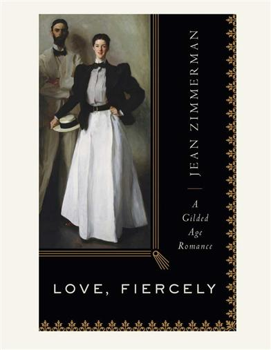 Love, Fiercely - A Gilded Age Romance