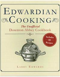 Unofficial Downton Abbey Cookbook - Softcover!