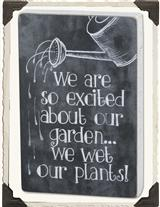 Wet Our Plants Sign