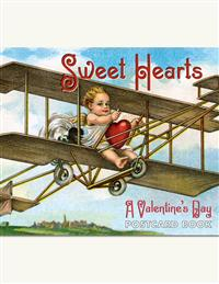 Sweet Hearts... A Valentine Postcard Book
