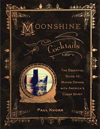 Moonshine Cocktails Recipe Book