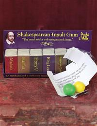 Shakesperean Insult Gum