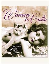 Women & Cats, The History Of A Love Affair