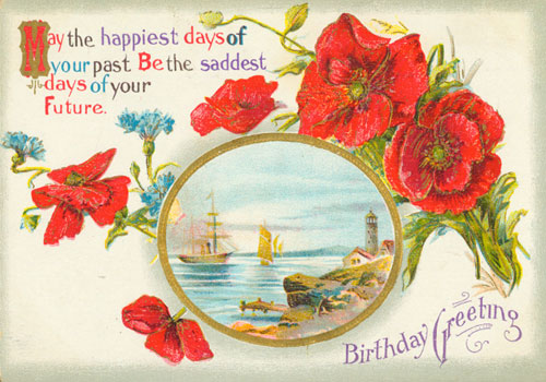 May The Happiest Days Of Your Past Be The Saddest Days Of Your Future! Happy Birthday!
